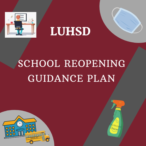 LUHSD                   Reopening Guide