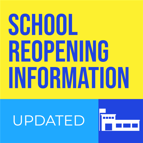 Covid Reopening School Update