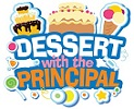 "Join Principal Kelly Manke for ""Dessert with the Principal"""