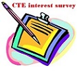CTE interest survey. We are interested in learning more about our students' interest in CTE courses.